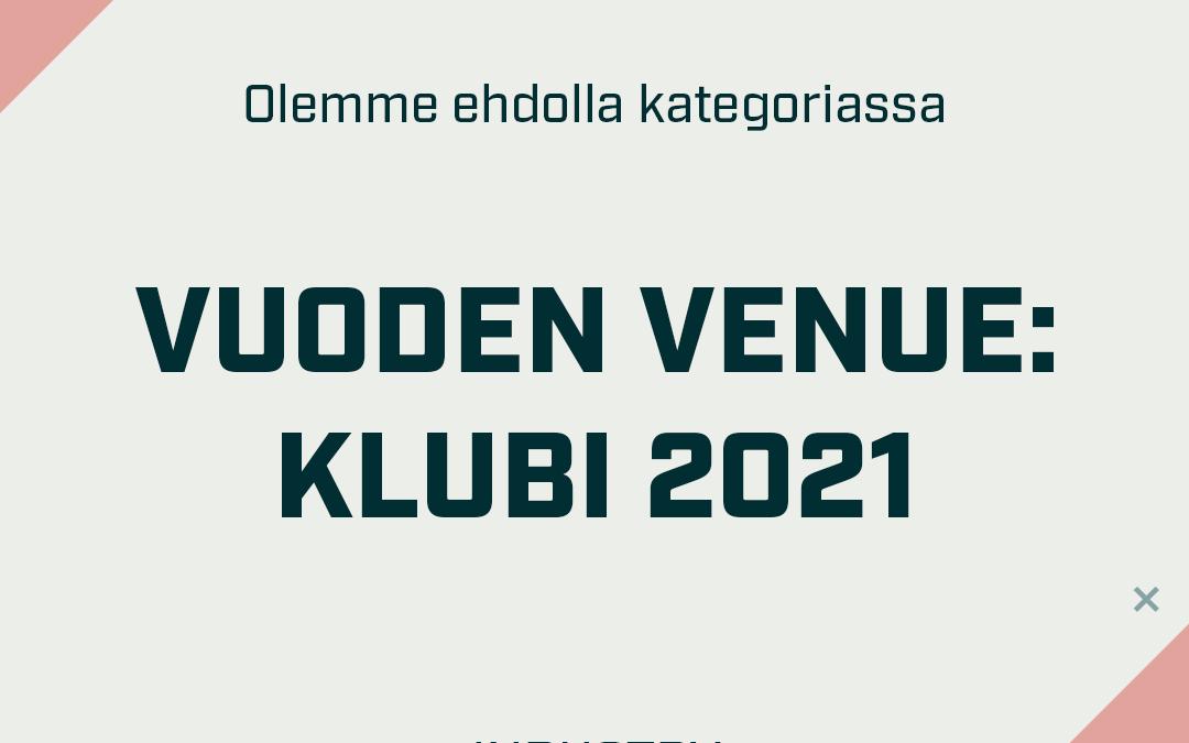 Ehdokkuus vuoden 2021 venueksi!